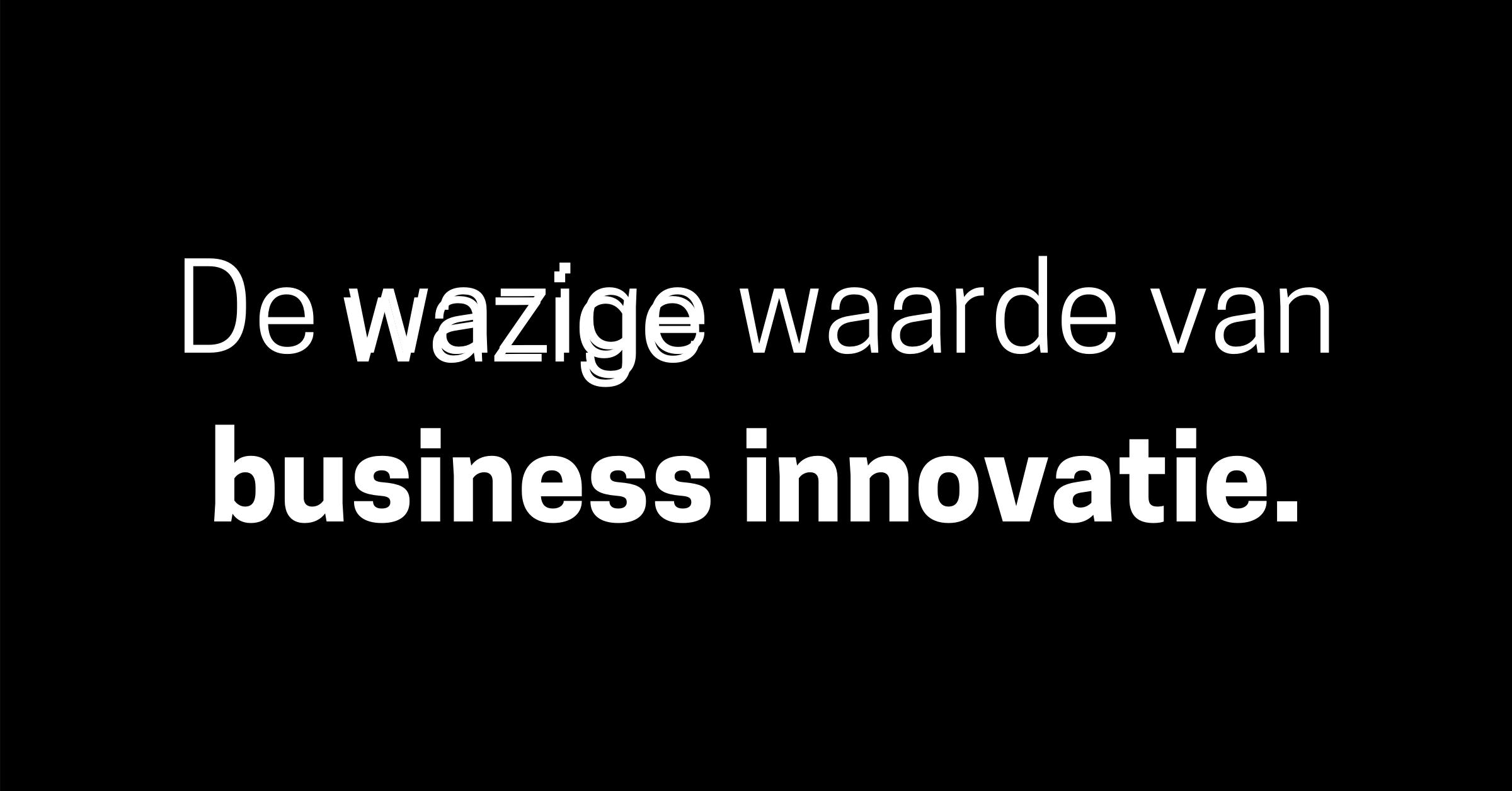 De wazige waarde van business innovatie